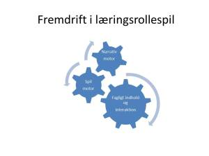 Fremdrift i læringsrollespil